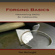 Forging Basics - Hammering Skills for Metalsmiths