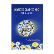 Diamond Grading ABC. The Manual