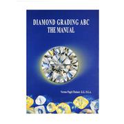 Diamond Grading ABC. The Manual